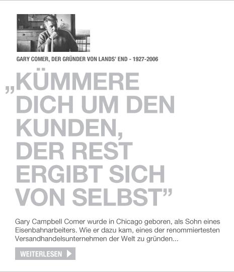 """Lands' End - Gary Comer, der Gründer von Lands' End - 1927-2006. """"Kümmere dich um den Kunden, der Rest ergibt sich von selbst"""" Gary Campbell Comer wurde in Chicago geboren, als Sohn eines Eisenbahnarbeiters. Wie er dazu kam, eines der renommiertesten Versandhandelsunternehmen der Welt zu gründen... Weiterlesen"""